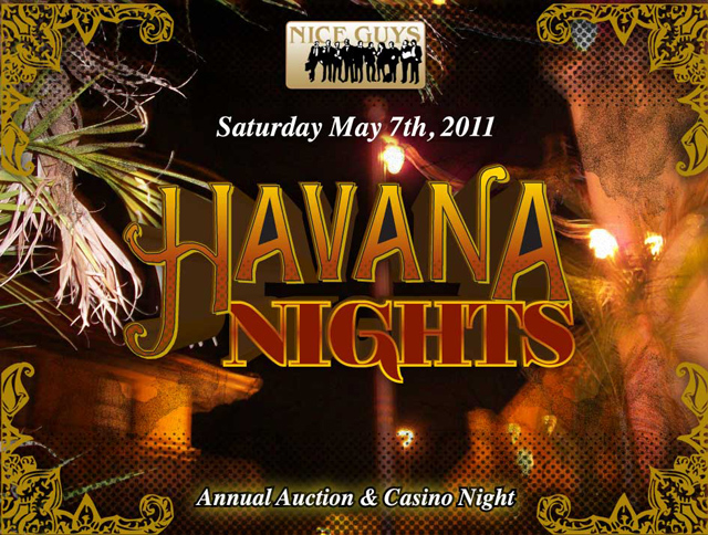Havana Nights Auction and Casino Night May 7, 2011 - San Diego Nice Guys